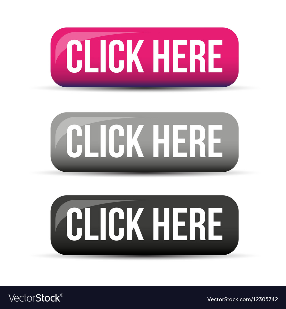 Click Here button set vector image