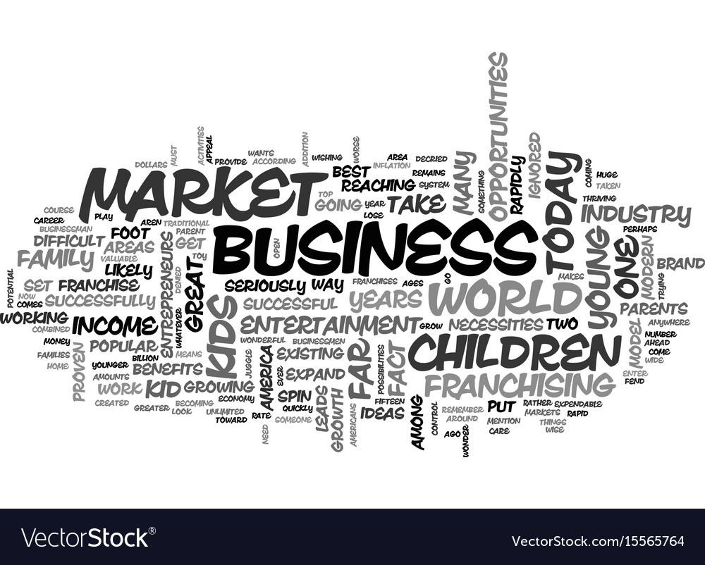 A look at the business of kids text word cloud vector image