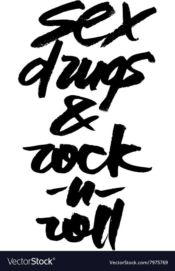 Sex drugs and rock-n-roll Hand drawn lettering vector image