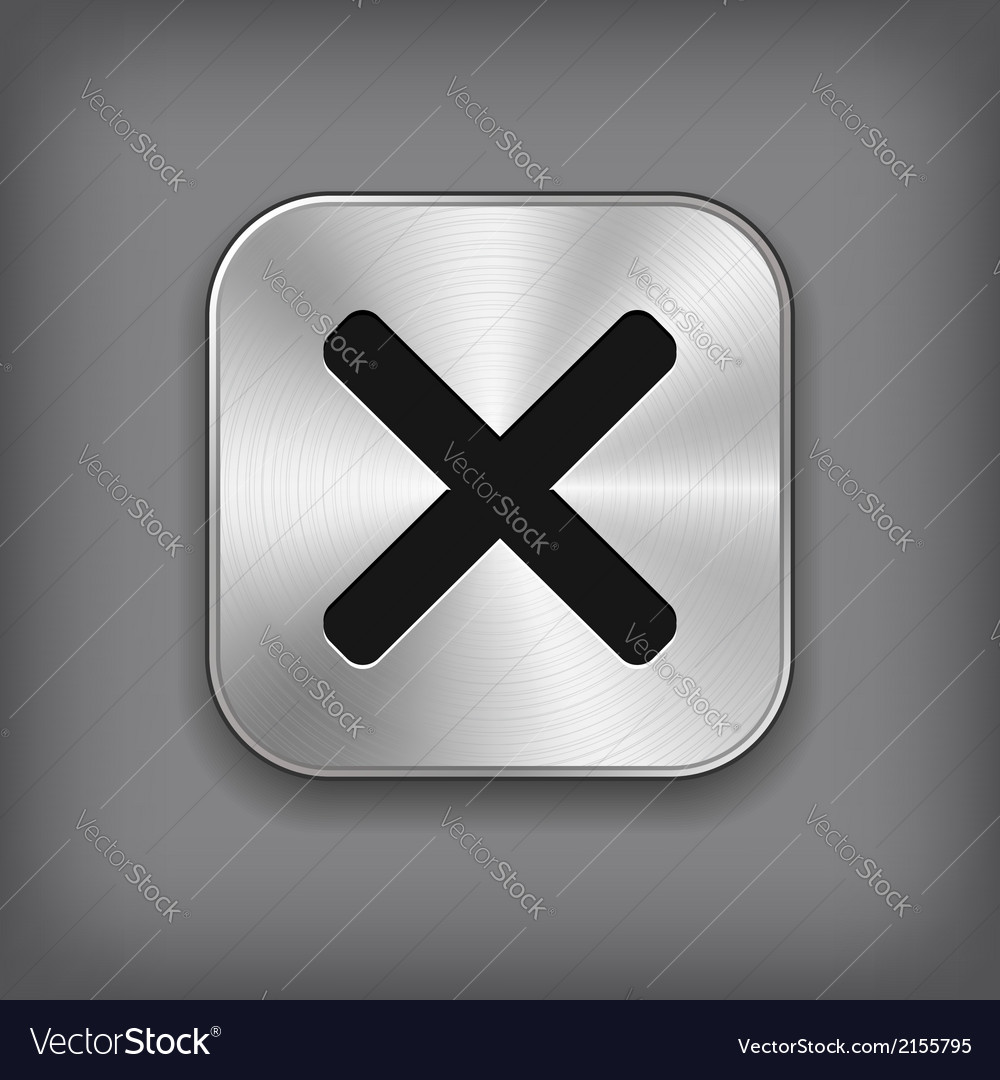 Cancel icon - metal app button vector image
