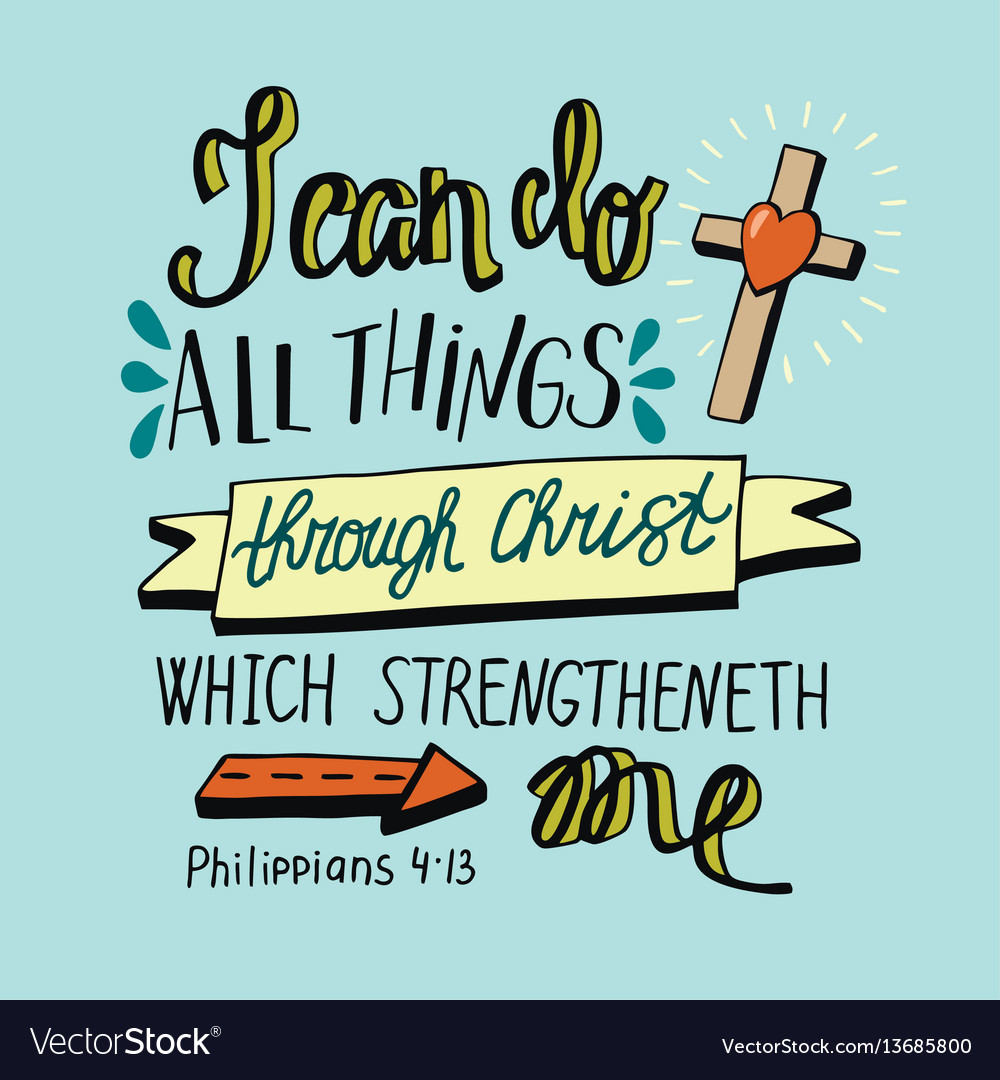 Hand lettering can all things through christ with vector image