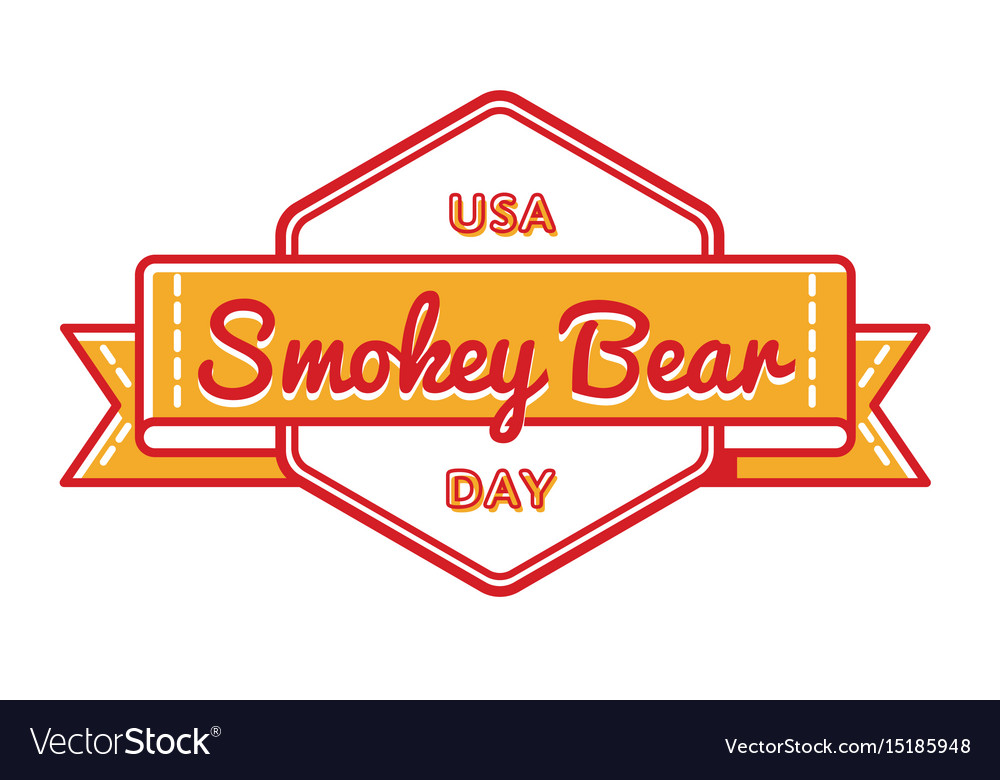 Usa smokey bear day greeting emblem vector image