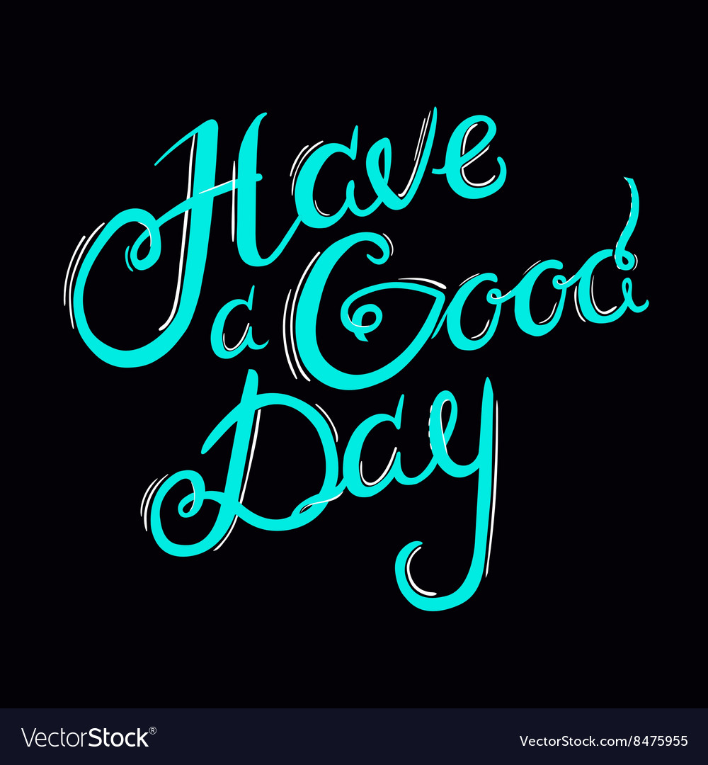 Lettering Have a G Day 3 vector image