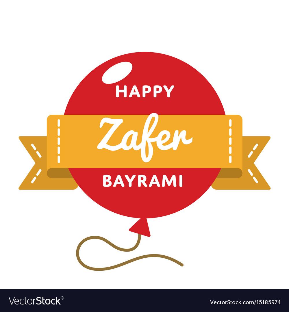 Happy zafer bayrami greeting emblem vector image