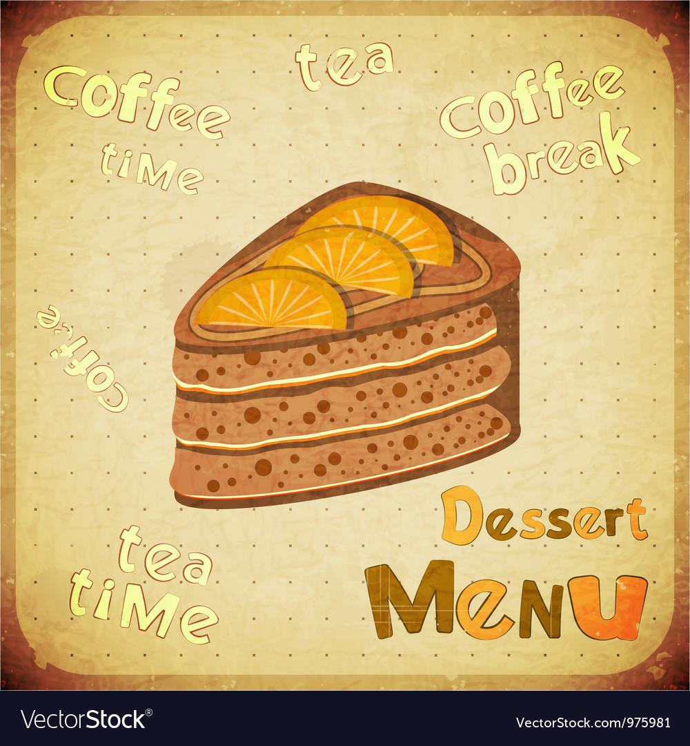 Dessert Menu on Retro background vector image