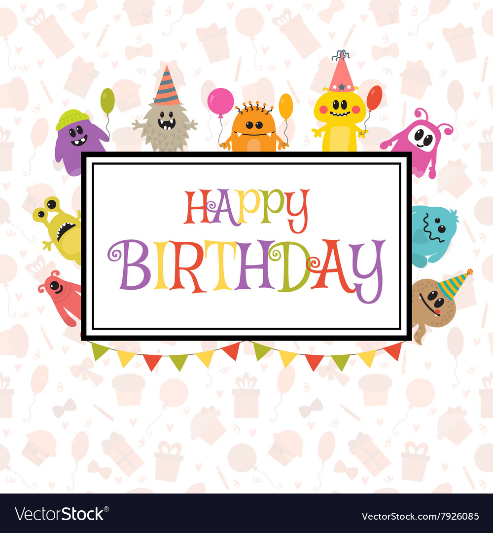 Happy birthday greeting card with funny monsters vector image kristyandbryce Image collections