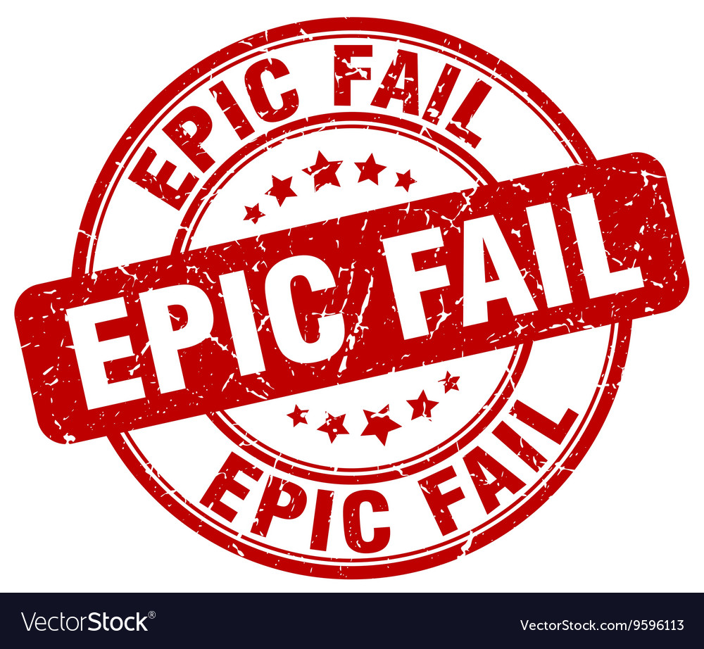 TopCorner Epic-fail-stamp-vector-9596113