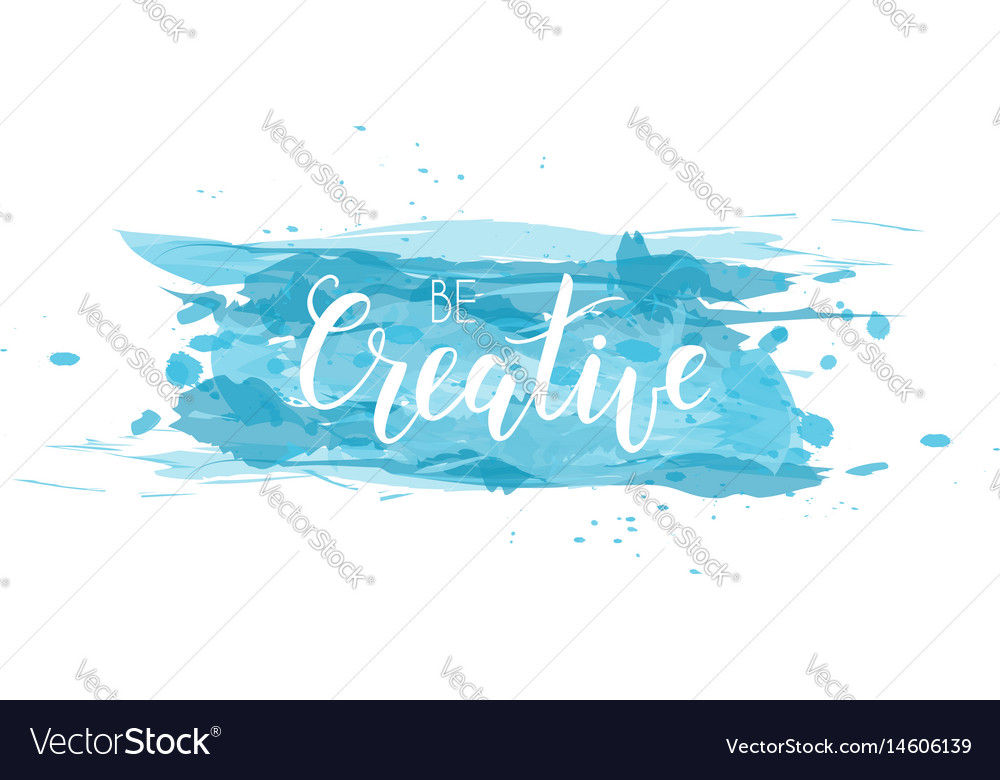 Lettering on watercolored background vector image