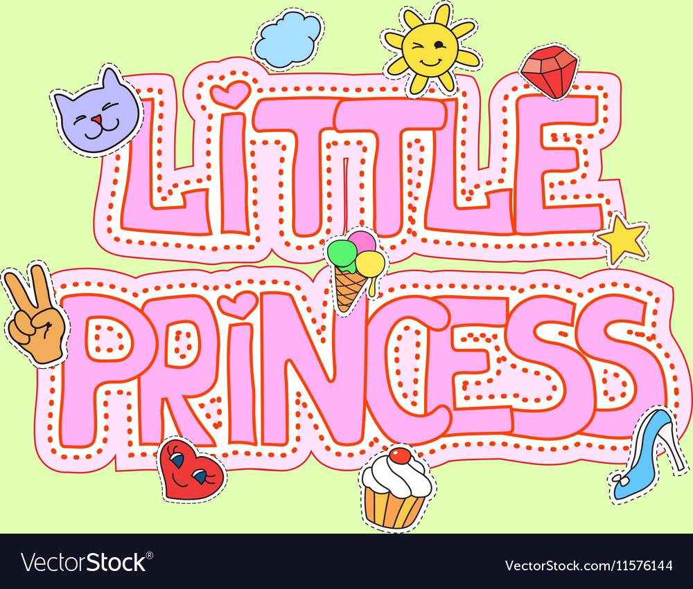 Little princess fot t-shirt print vector image