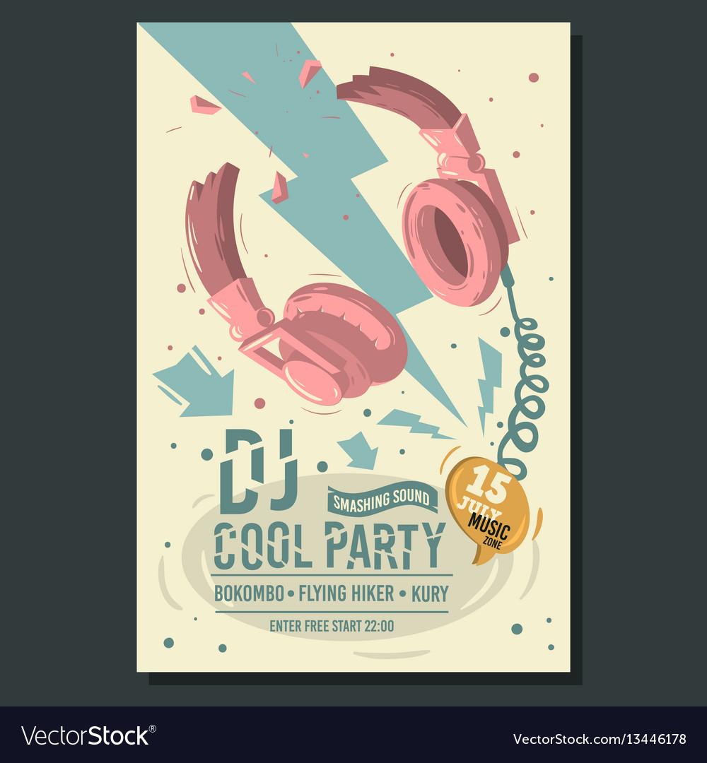 Dj party poster flyer design with broken vector image