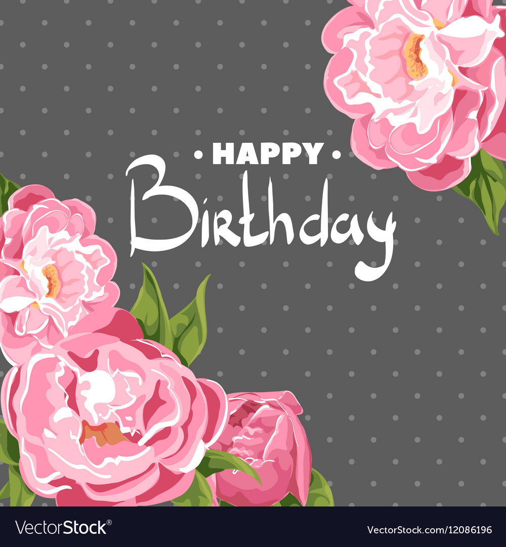 Chic Pink peonies for my birthday vector image