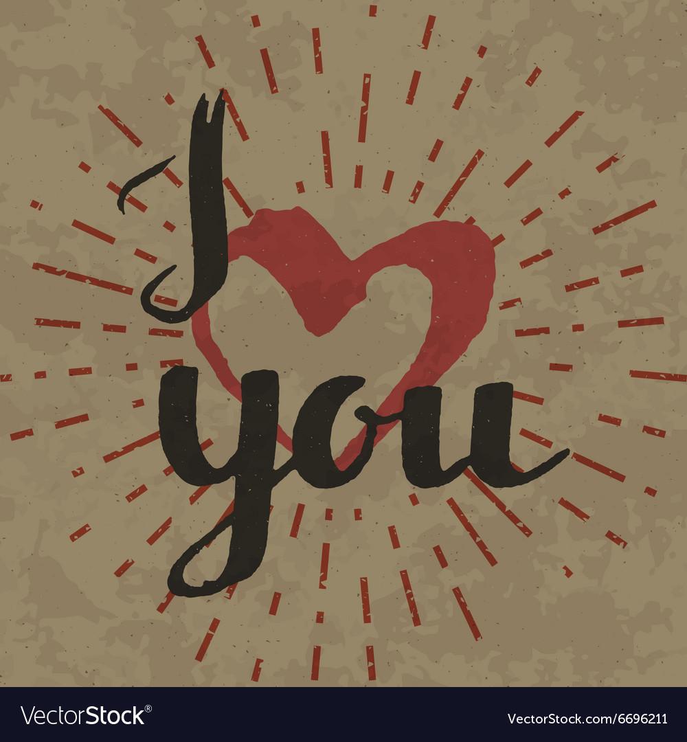 I love you inscription on retro background vector image