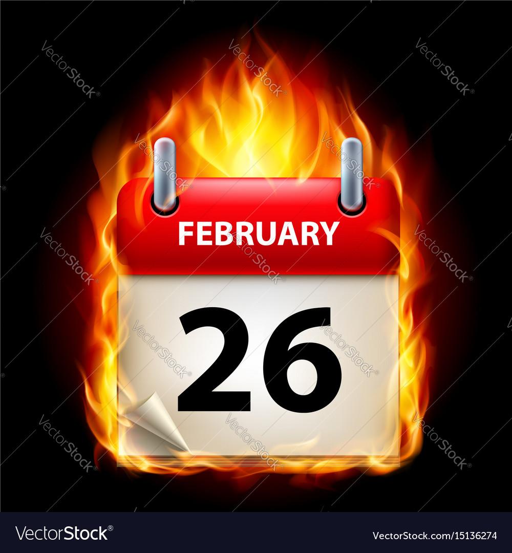 Twenty-sixth february in calendar burning icon on vector image