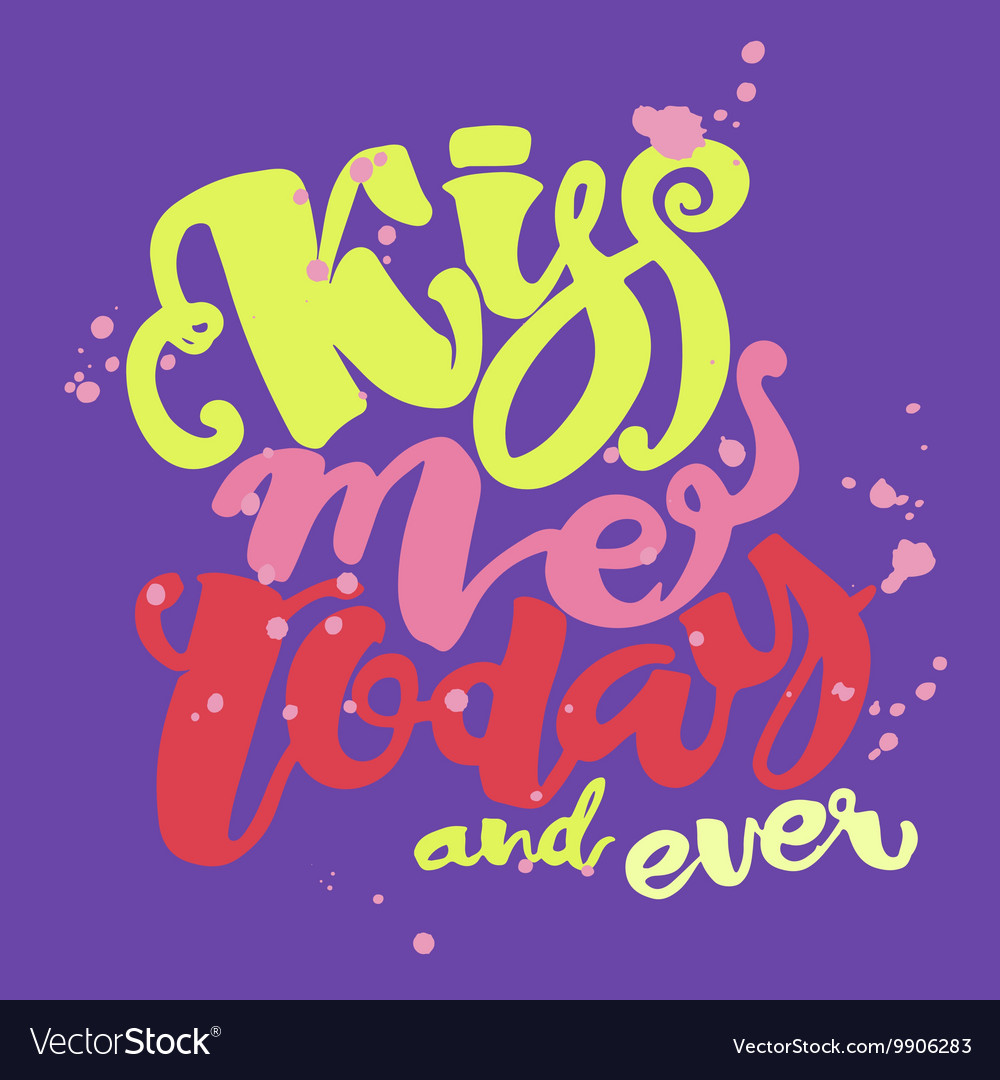 Kisses day lettering inspiration poster vector image
