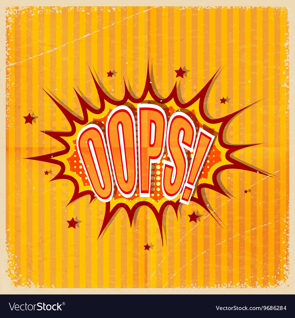 Cartoon Oops on an old-fashioned yellow background vector image