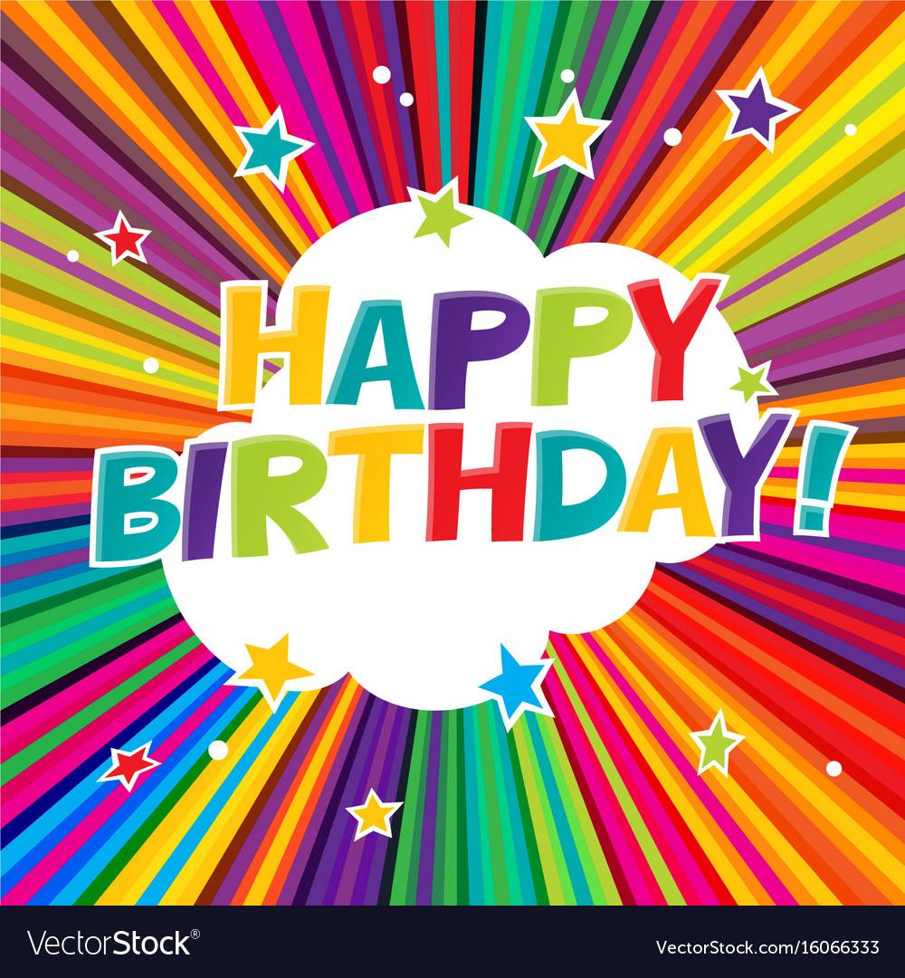 Happy birthday postcard comic colorful alphabet vector image