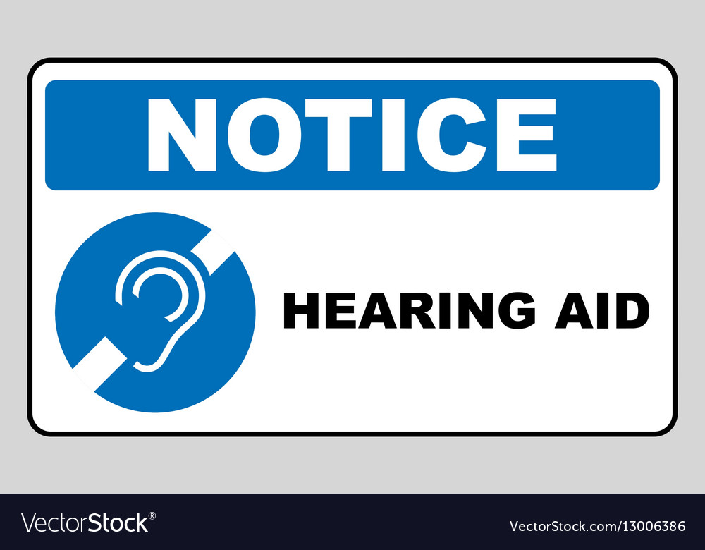 Notice symbol hearing aid banner Hearing support vector image
