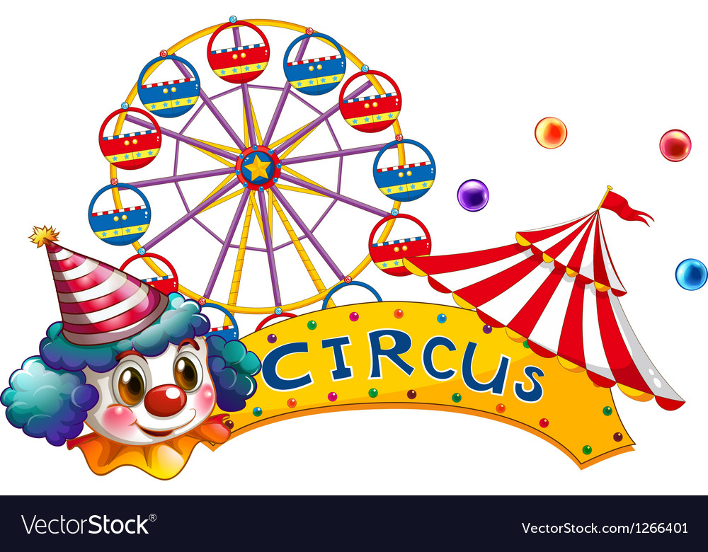 A circus signboard with a clown and a tent vector image  sc 1 st  VectorStock & A circus signboard with a clown and a tent Vector Image