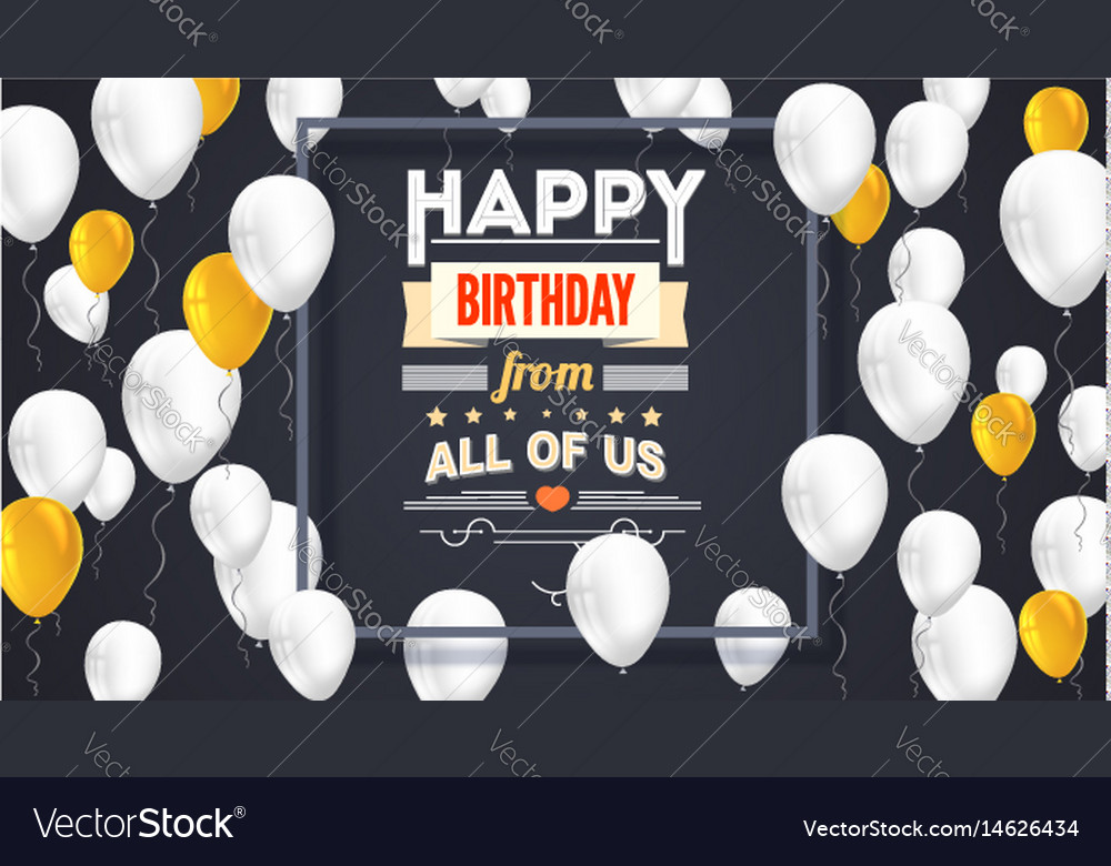 Happy birthday poster with shiny colored balloons vector image