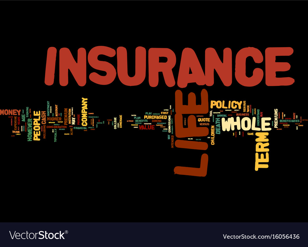 Whole Term Life Insurance Quotes The Comparison Of Term Life Insurance With Whole Vector Image