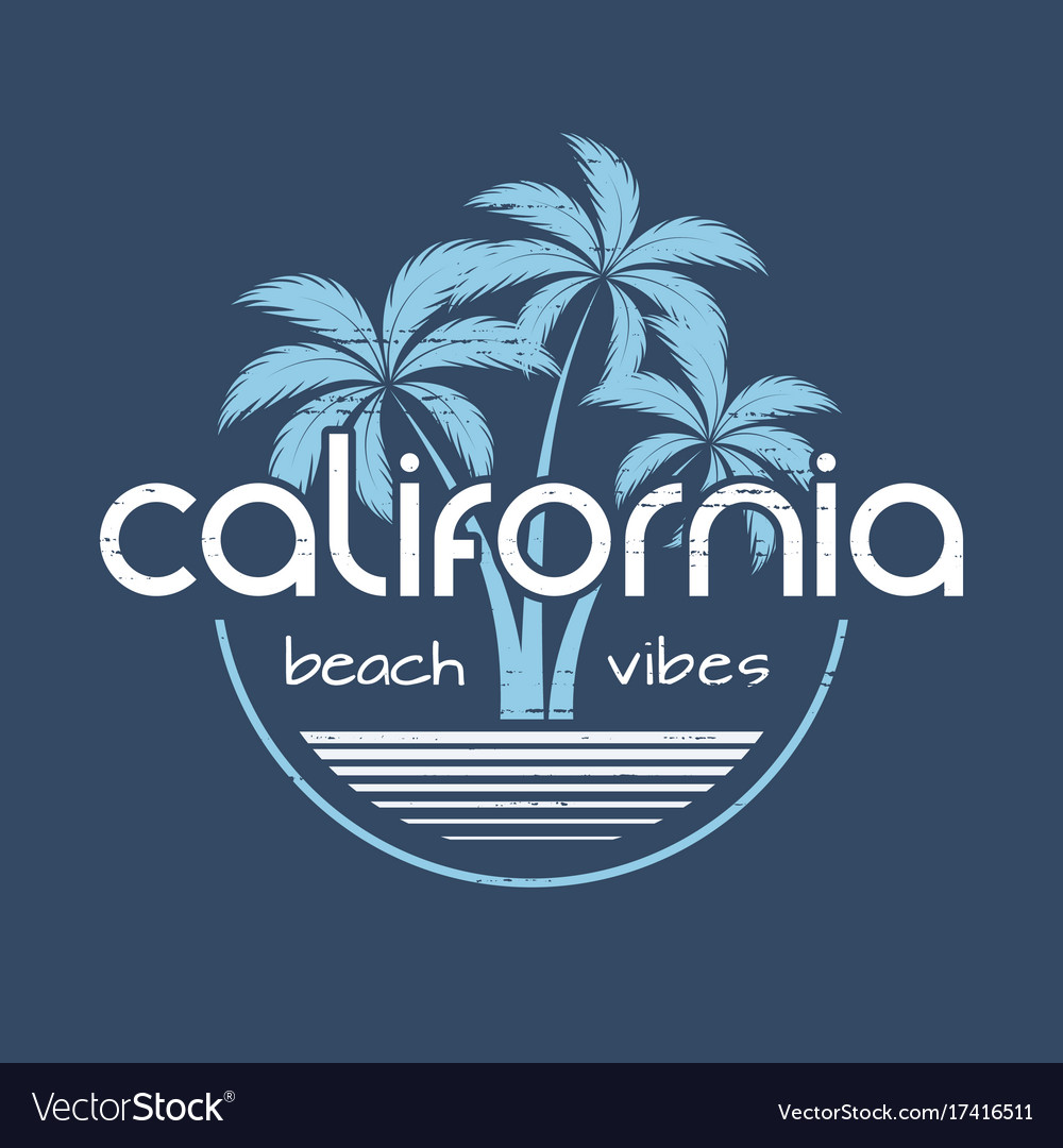California beach vibes t-shirt and apparel vector image