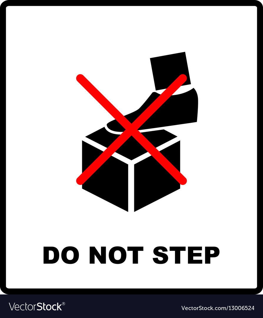 DO NOT STEP packaging symbol on a corrugated vector image