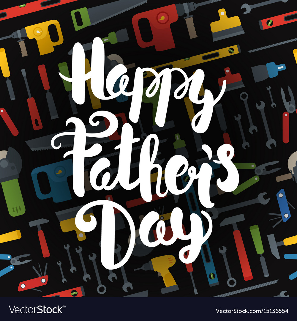 Happy fathers day lettering logo different tools vector image