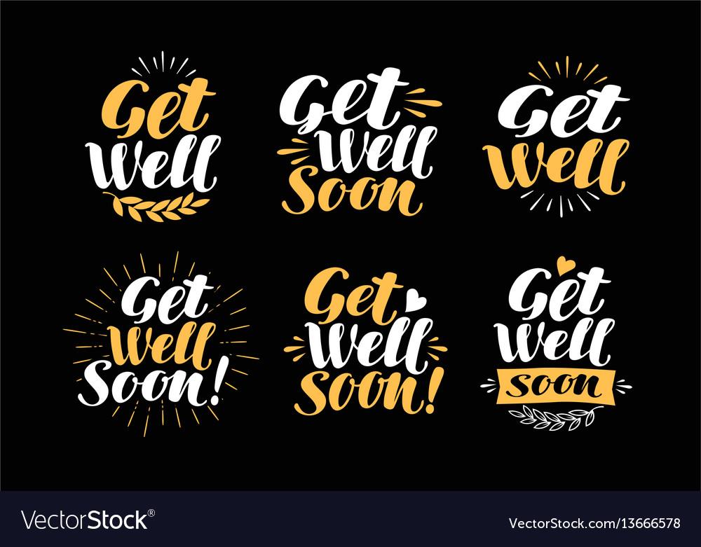 Get well soon greeting card handwritten vector image