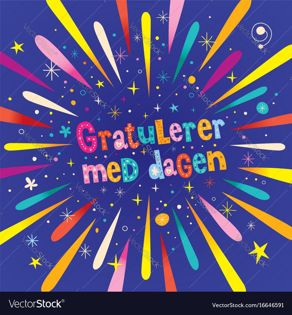 Birthday Ecards In Portuguese ~ Gratulerer med dagen happy birthday in norwegian vector image