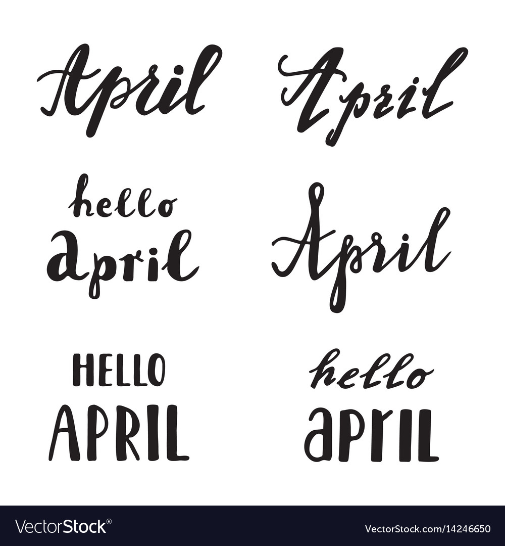 Quotes Calligraphy April Calligraphy Lettering Spring Quotes Vector Image