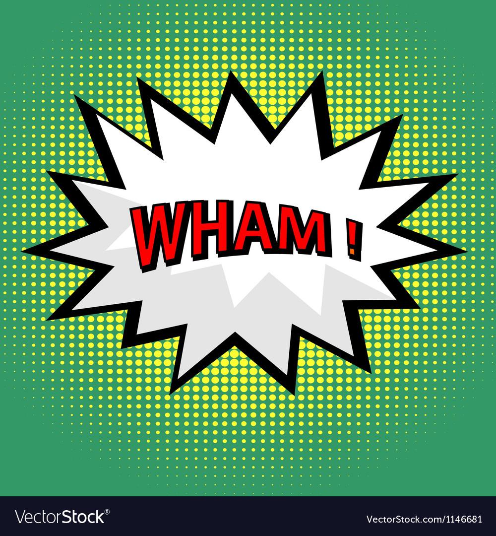 Wham comic cloud in pop art style vector image