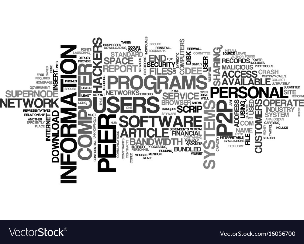 The dangers of peer to peer systems text vector image