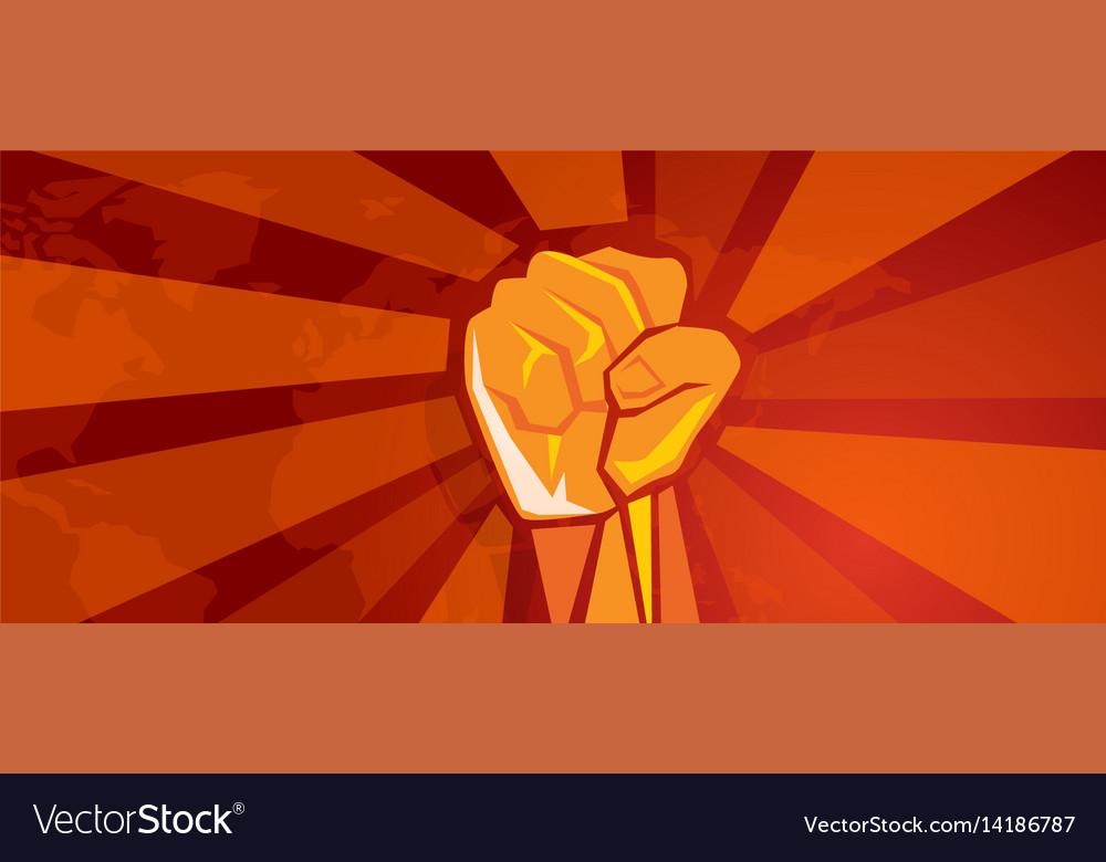 Hand fist revolution symbol of resistance fight vector image