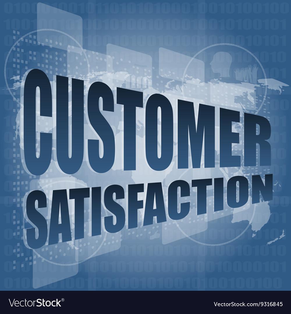 Customer satisfaction word on business digital vector image