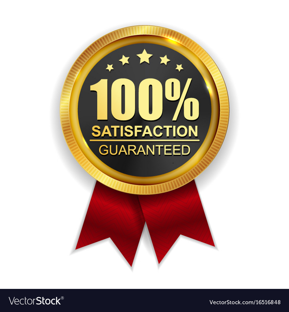 100 satisfaction guaranteed golden medal label vector image