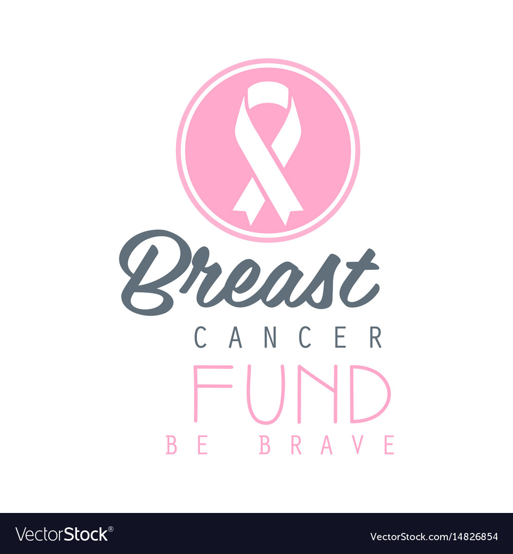 Breast cancer fund be brave label vector image