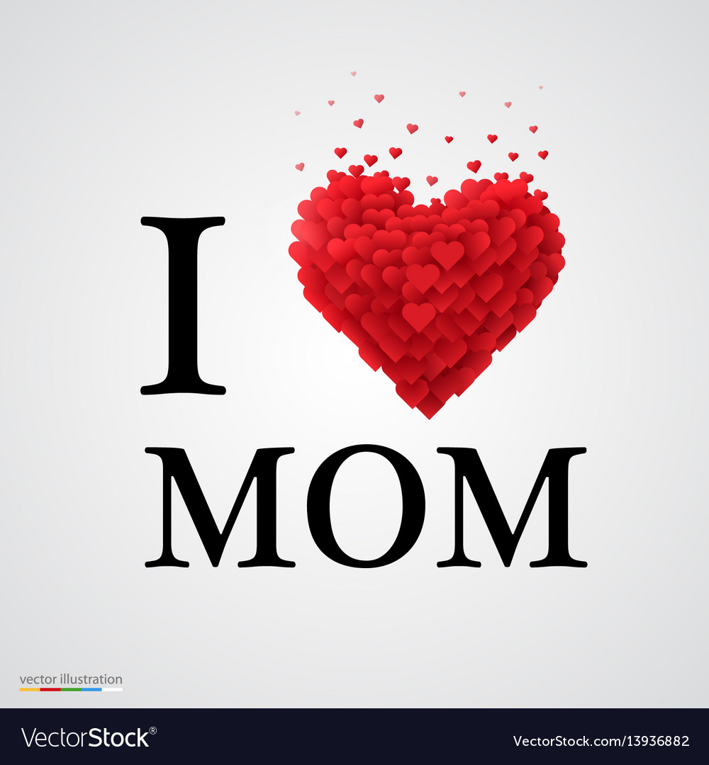 I love mom heart sign vector image