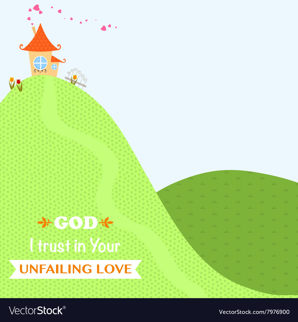 Faith God Jesus Christ Church Bible Worship Love vector image