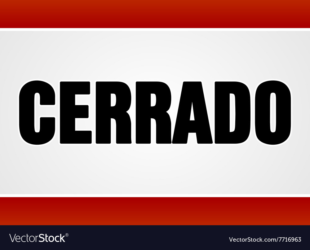 Cerrado sign over white and red vector image