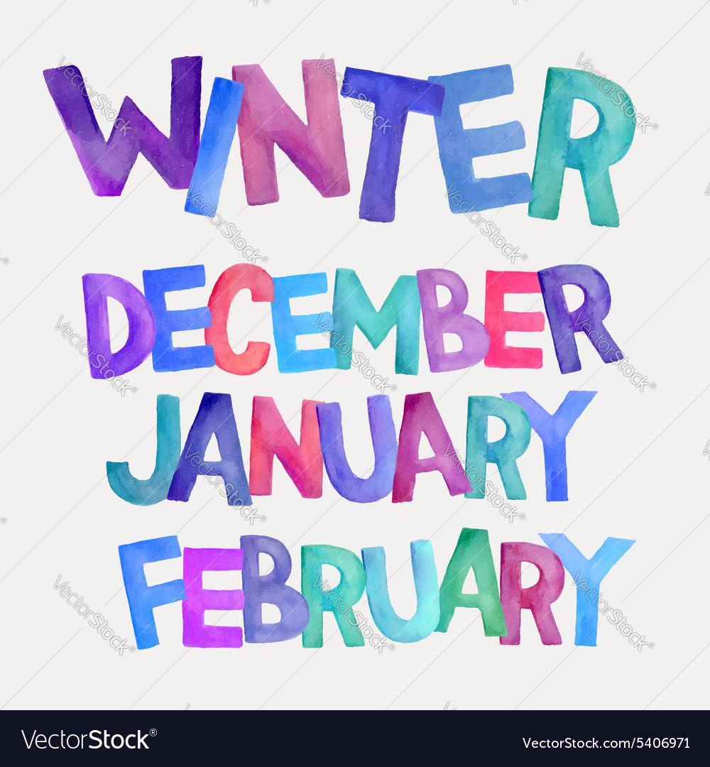 Winter season watercolor names vector image