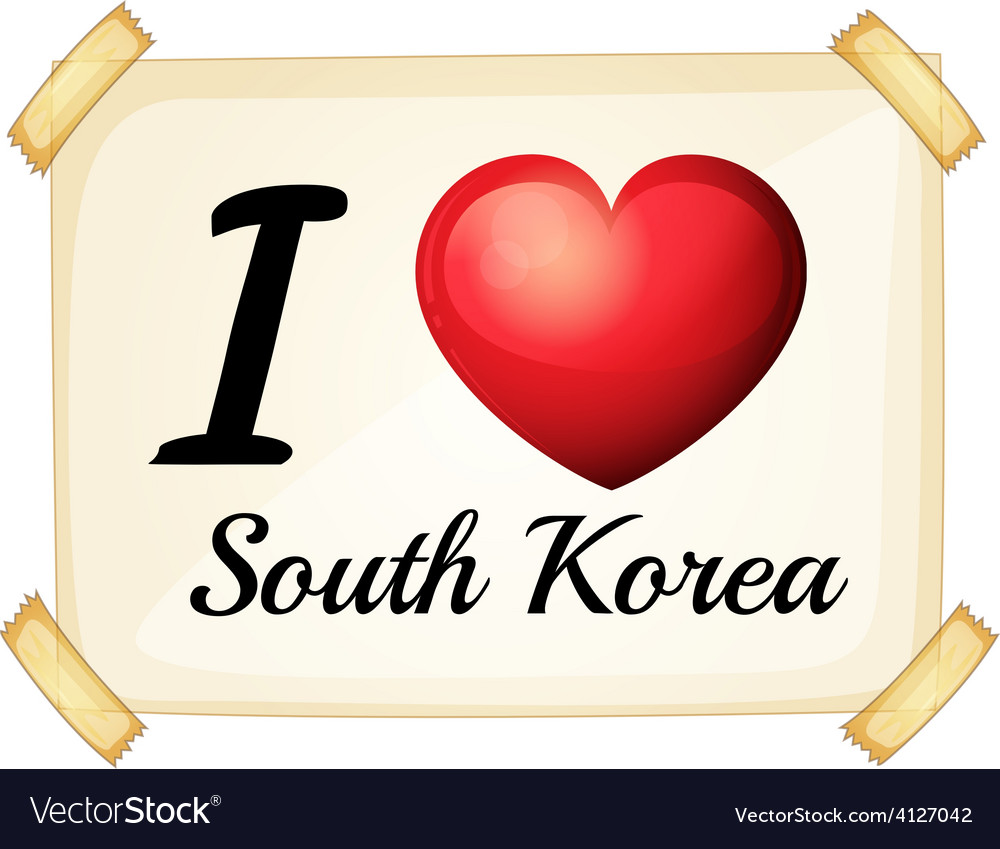 I love South Korea vector image