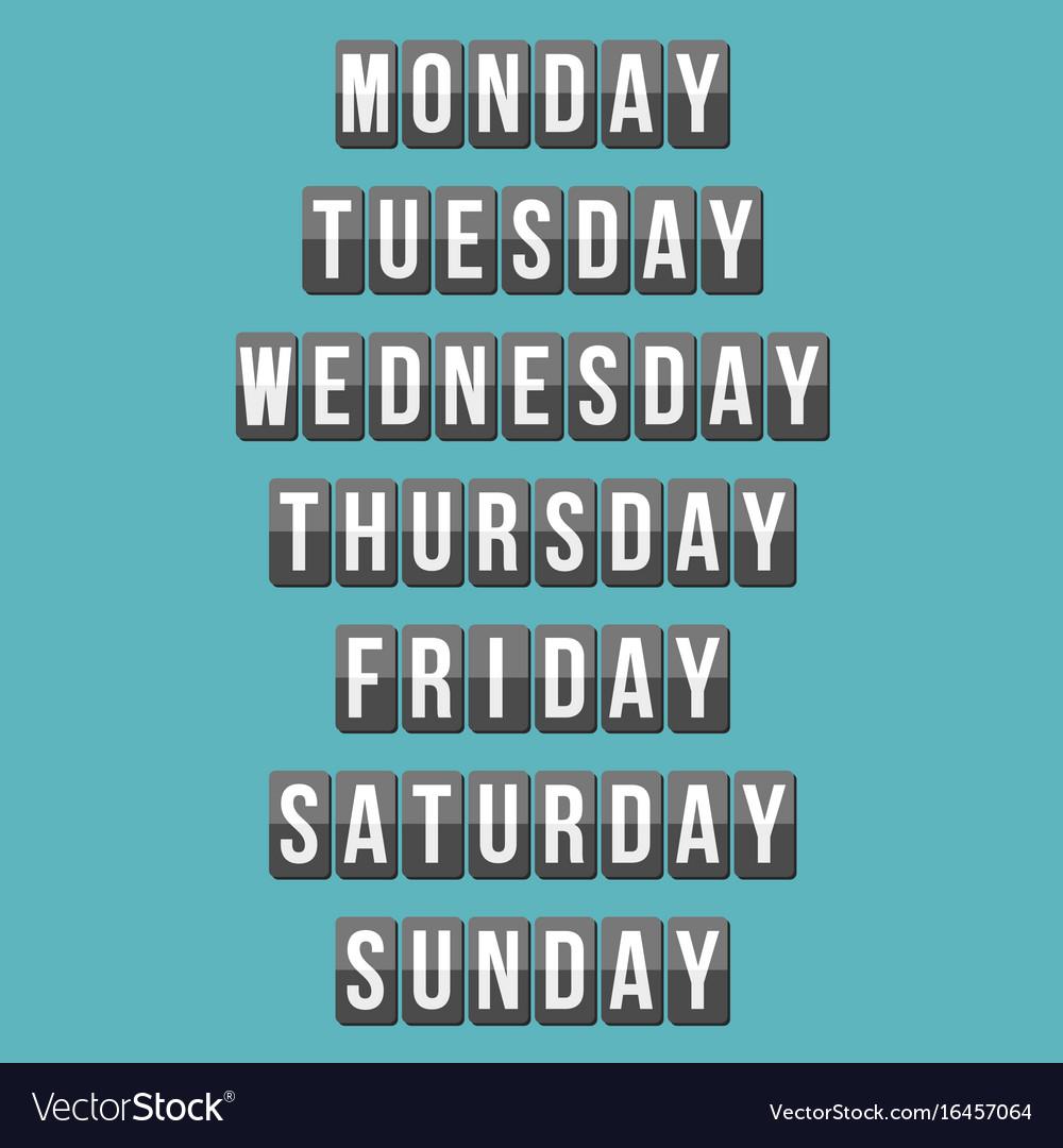 Weekly calendar mechanical panel letters vector image