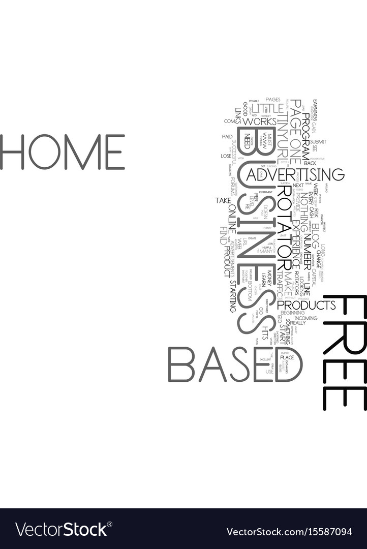 Your free home based business text word cloud Vector Image