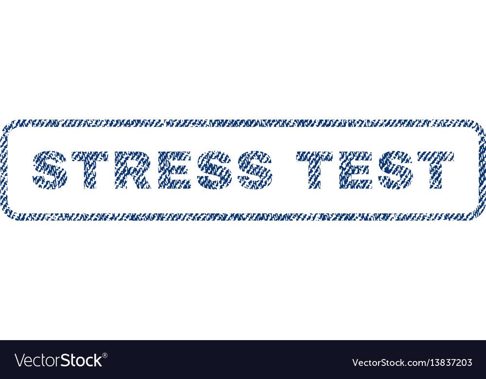 Stress test textile stamp vector image