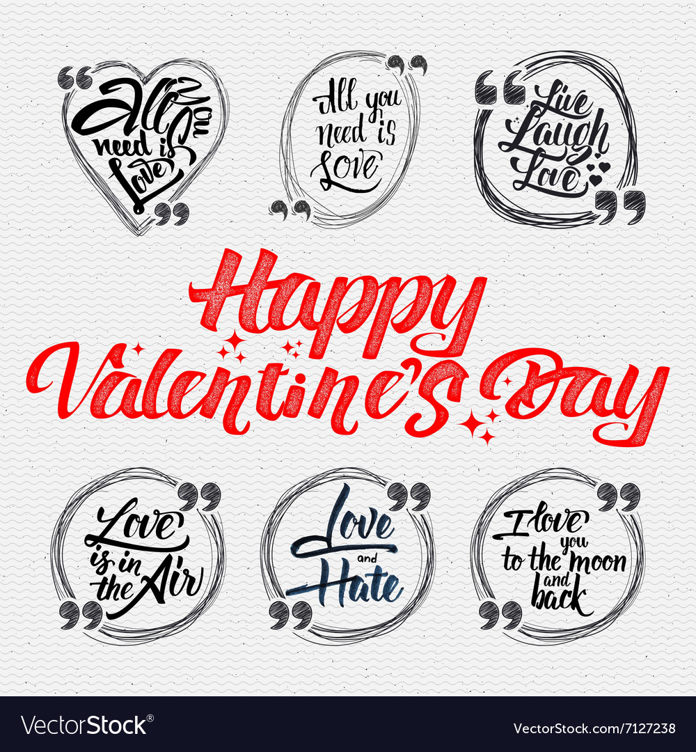 Happy valentine is day calligraphic quotes about vector image