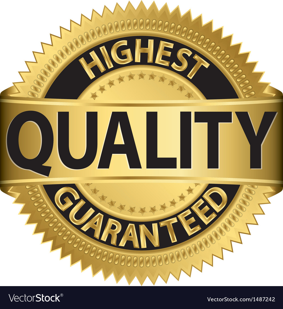 Highest quality guaranteed gold label vector image