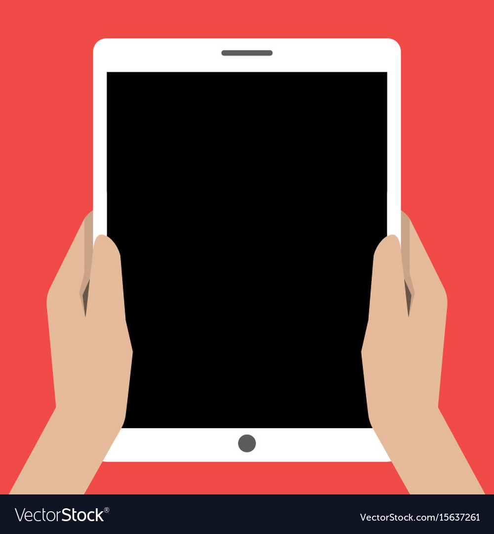 Hands holing tablet computer with a black screen vector image