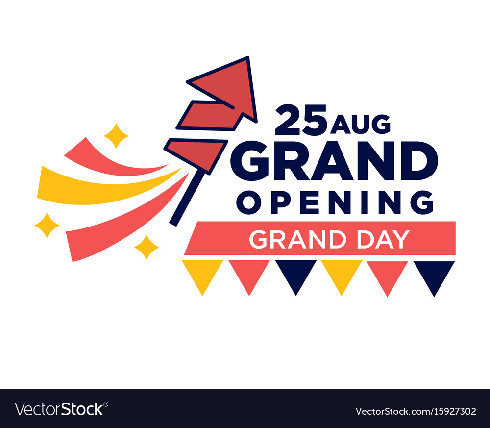 25 august grand opening day bright promotional vector image