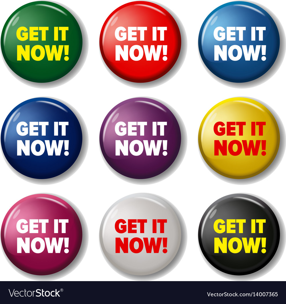 Bright round buttons with words get it now vector image