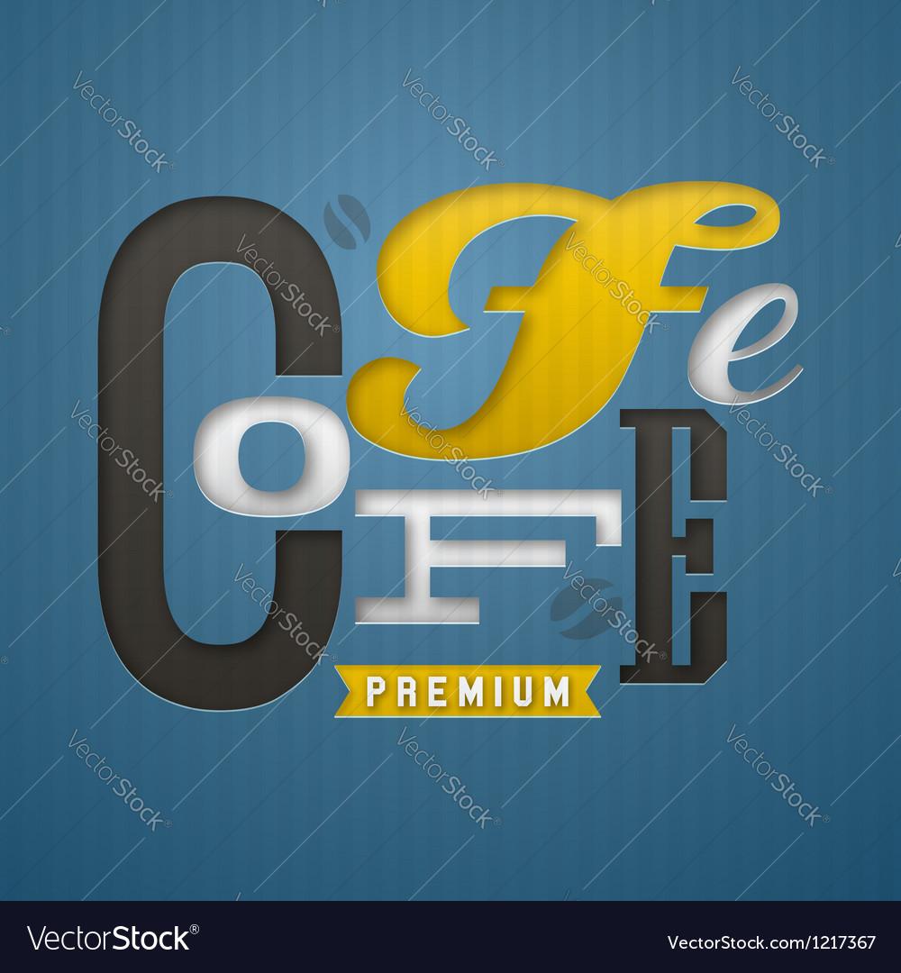 Coffee label design vector image